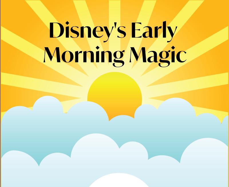 disney-early-morning-magic-thumbnail