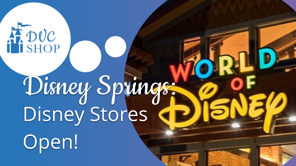 Disney Springs Reopening Phase 2