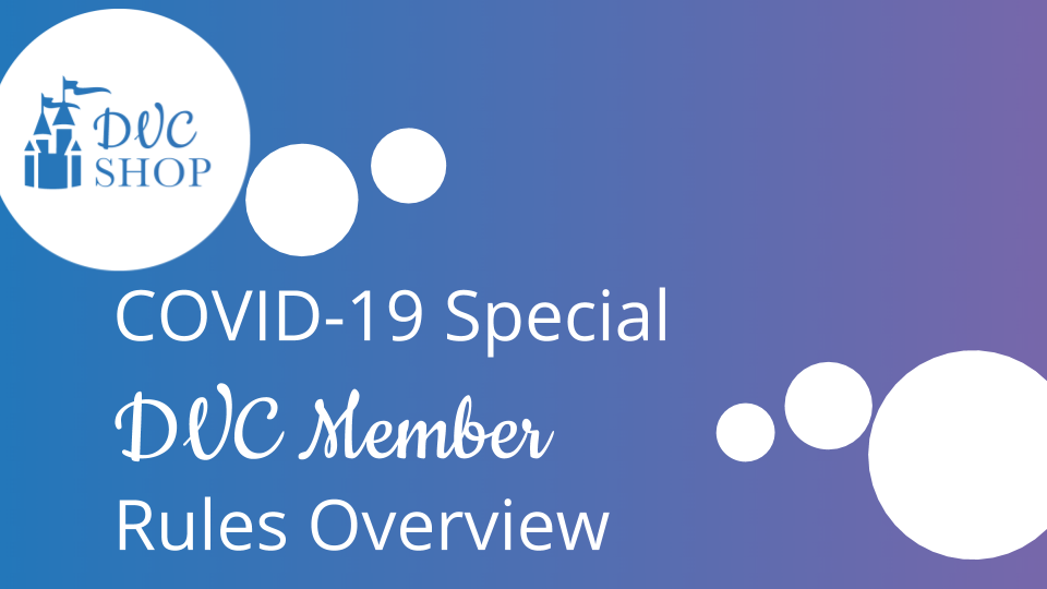 COVID-19 Special DVC Member Rules Overview - Slide 1