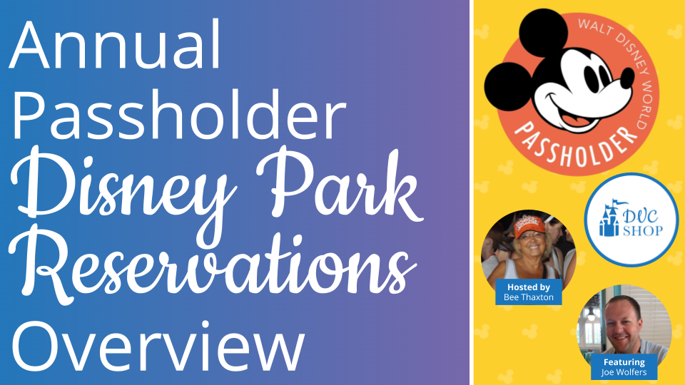 Annual-Passholder-Disney-Park-Reservations-Overview