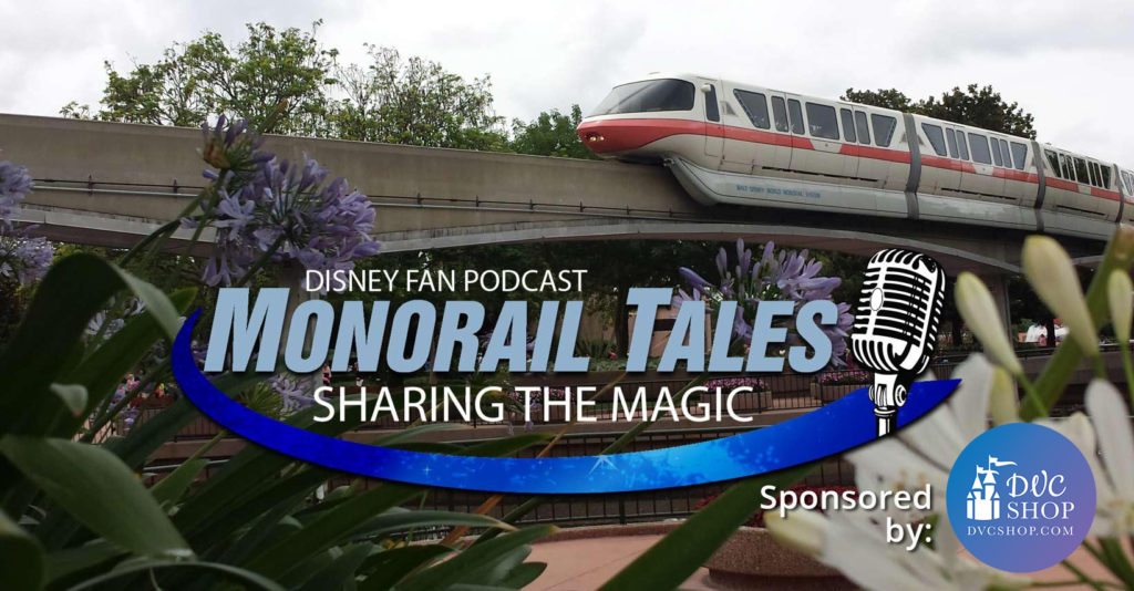 DVC Shop sponsors Monorail Tales Podcast