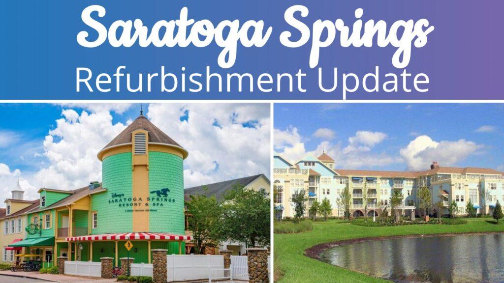 Saratoga Springs Refurbishment Update