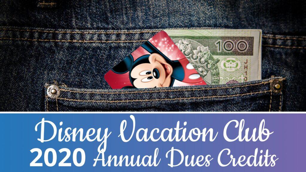 2020 DVC Annual Dues Credits Announced