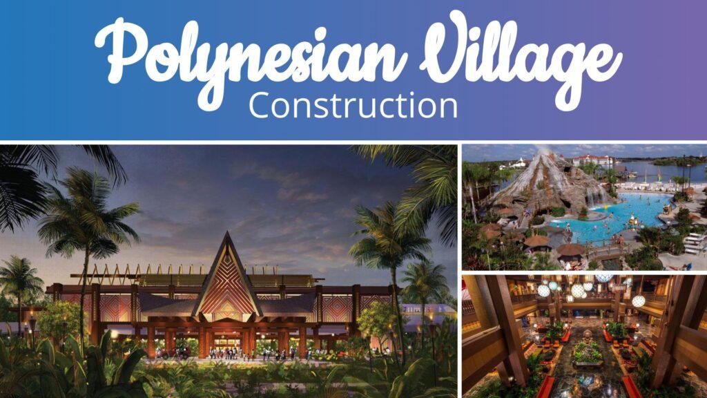 Polynesian Village Construction