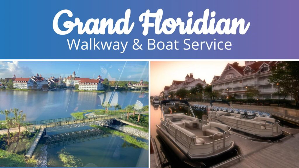 grand floridian walkway and boat service