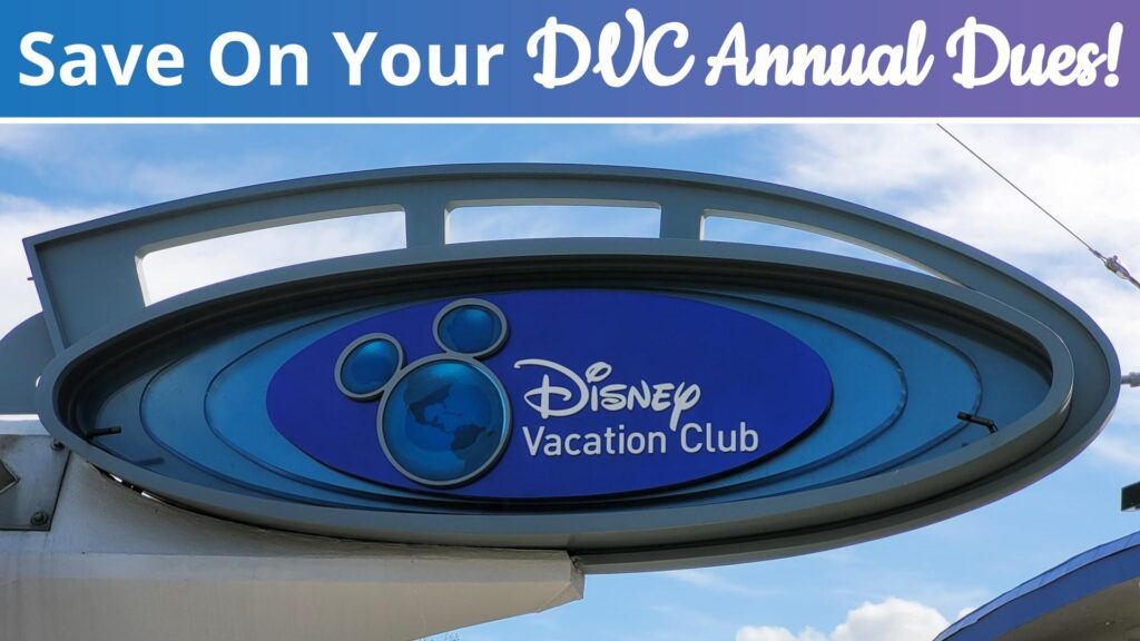 Pay DVC Annual Dues with Discounted Disney Gift Cards