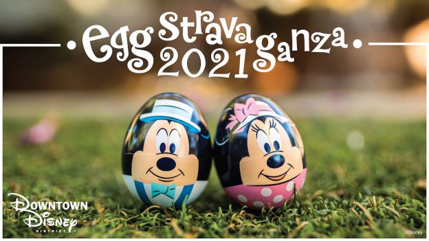 Eggstravaganza 2021 in Downtown Disney