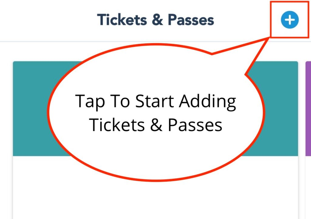 """Tap """"Plus Button"""" in Top Right-Hand Corner to Add Tickets"""