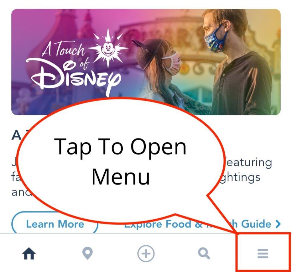 Tap to Open Menu on Disneyland App