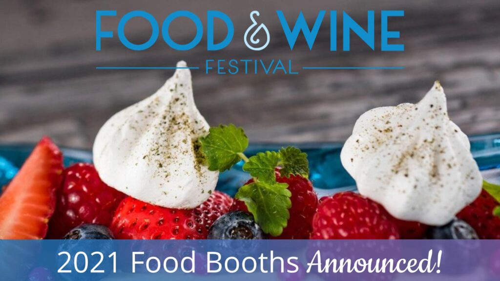 2021 Food & Wine Food Booths Announced