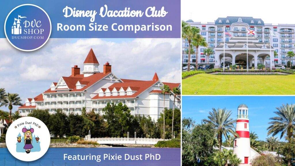 DVC Room Size Comparison Charts _ Which DVC Resort Has The Most Spacious Villas
