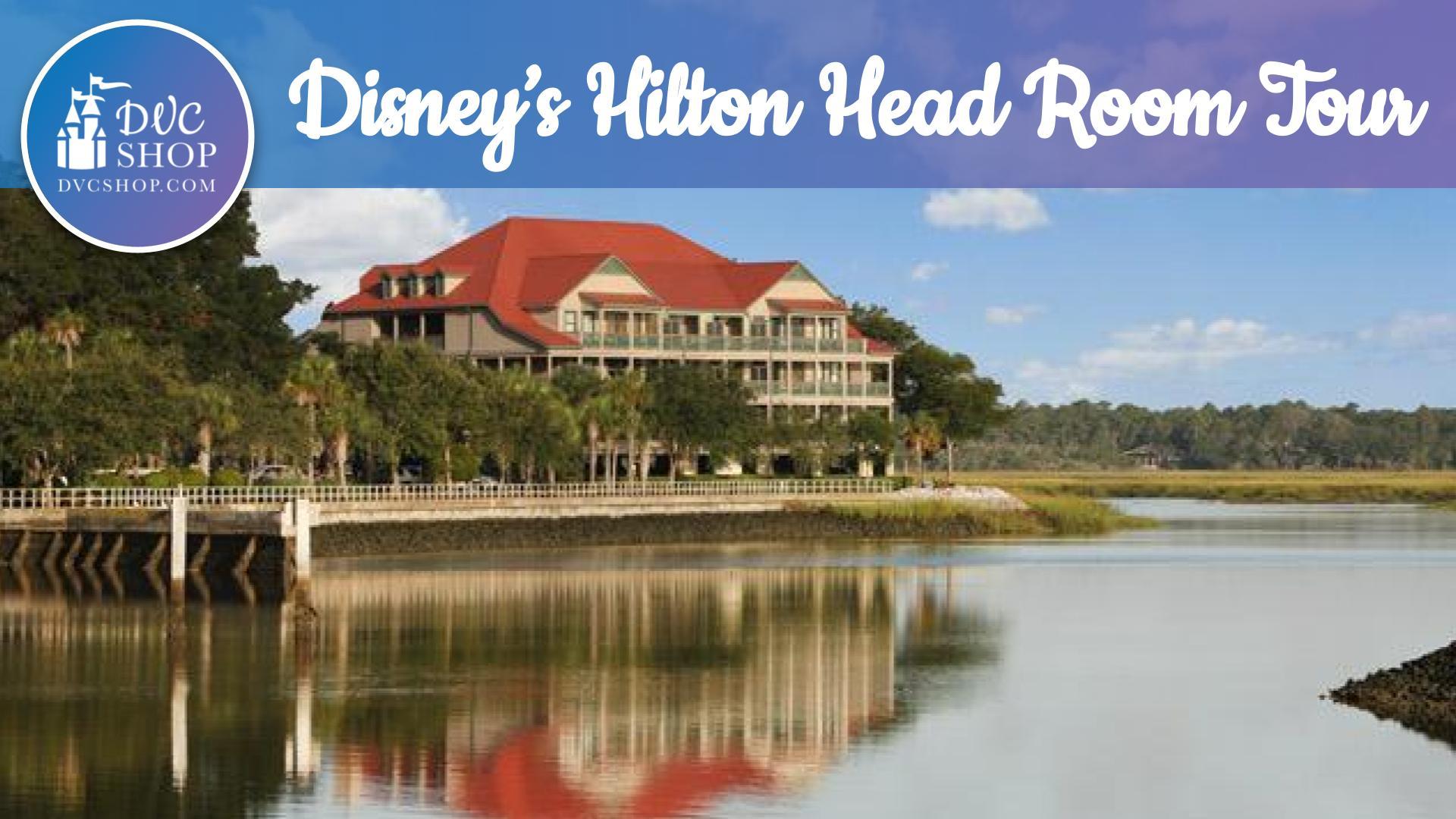 Disney Hilton Head Island Resort 1 Bedroom Room Tour
