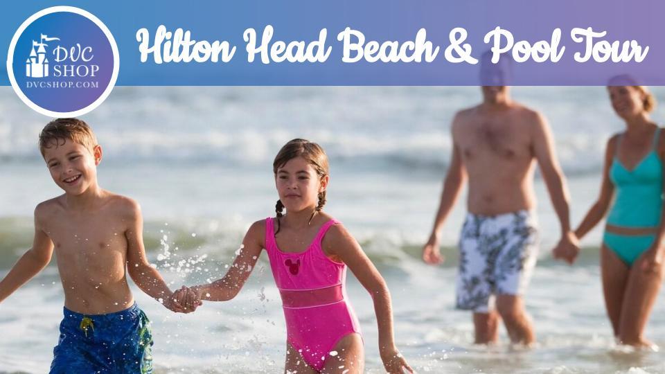 Disney Vacation Club Hilton Head Island Beach & Pool Tour